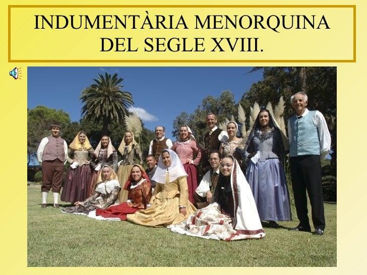 INDUMENTÀRIA MENORQUINA DEL SEGLE XVIII.
