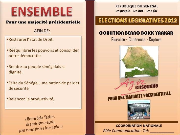 REPUBLIQUE DU SENEGAL                                                  Un peuple – Un but – Une foiPour une majorité prési...