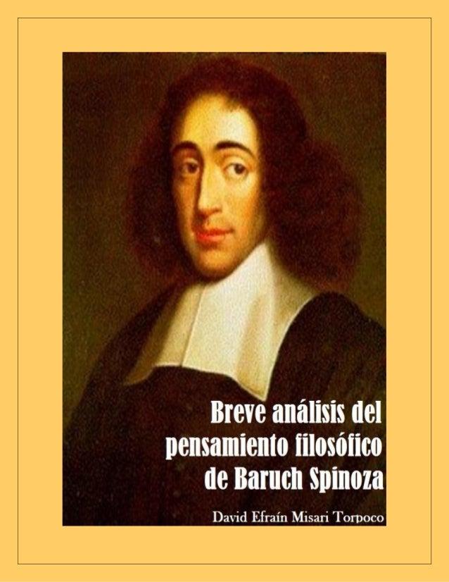 Noviembre 2013  Breve Análisis del pensamiento filosófico de Baruch Spinoza (B.A.P.F.B.S.) David Efraín MISARI TORPOCO1 Un...