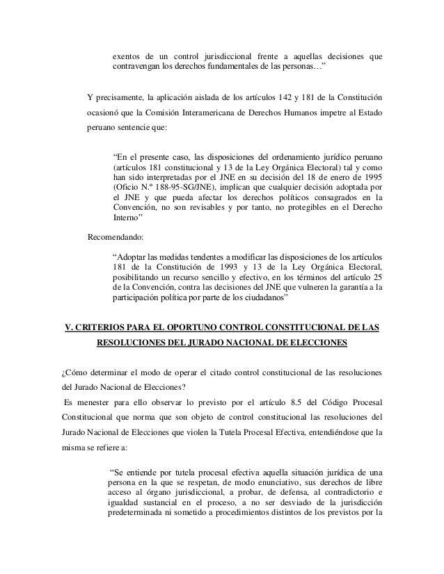 exentos de un control jurisdiccional frente a aquellas decisiones que              contravengan los derechos fundamentales...