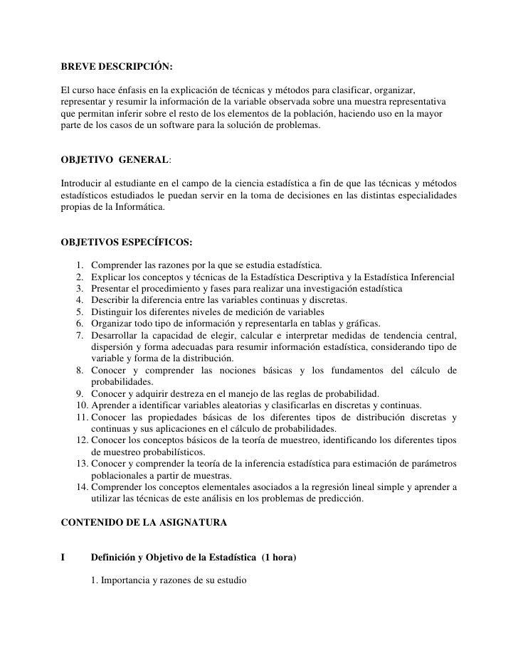 BREVE DESCRIPCIÓN:  El curso hace énfasis en la explicación de técnicas y métodos para clasificar, organizar, representar ...