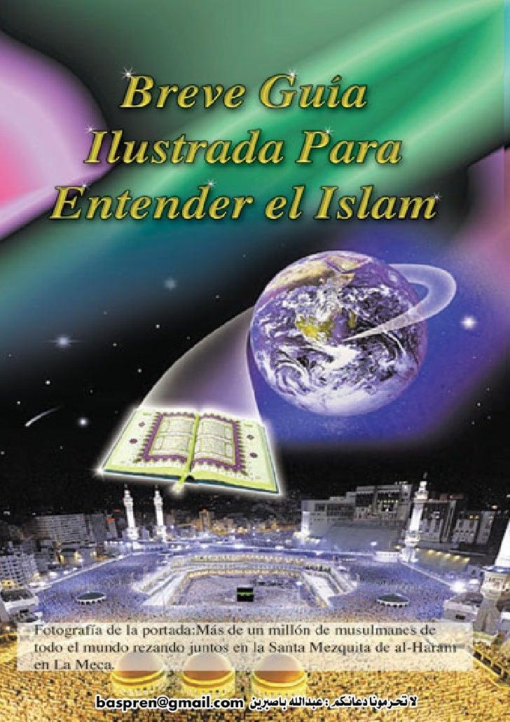 Breve GuíA Ilustrada Para Entender El Islam Spanish