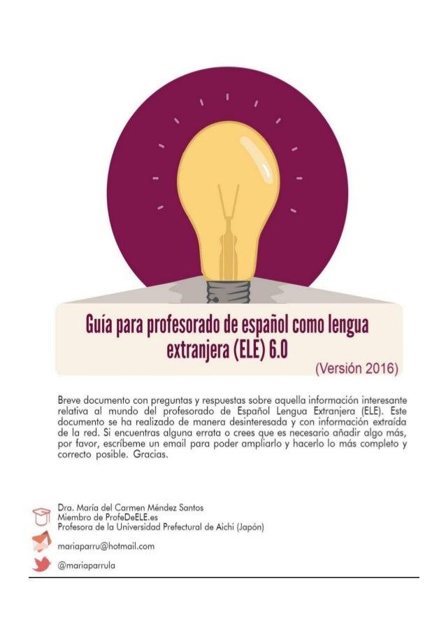 Guía para profesorado de Español Lengua Extranjera – ELE 2 María Méndez Santos Índice por temas Contenido 1. PREFACIO .......