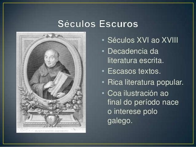 Breve historia da literatura galega Slide 3