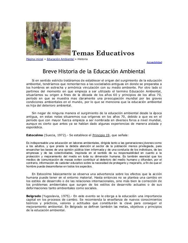 Temas Educativos Página inicial » Educación Ambiental » Historia Accesibilidad  Breve Historia de la Educación Ambiental S...