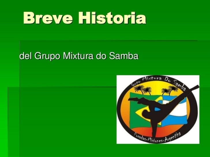 Breve Historiadel Grupo Mixtura do Samba