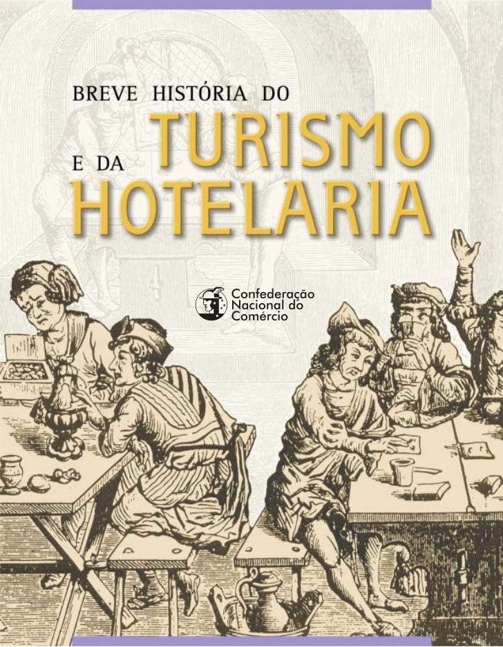 Breve História do             TURISMO       e da            HOTELARIA                       Rio de Janeiro                ...