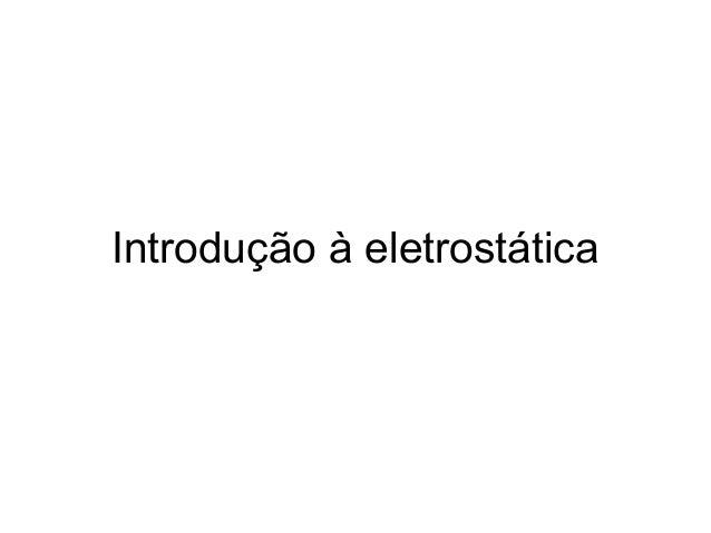 Introdução à eletrostática