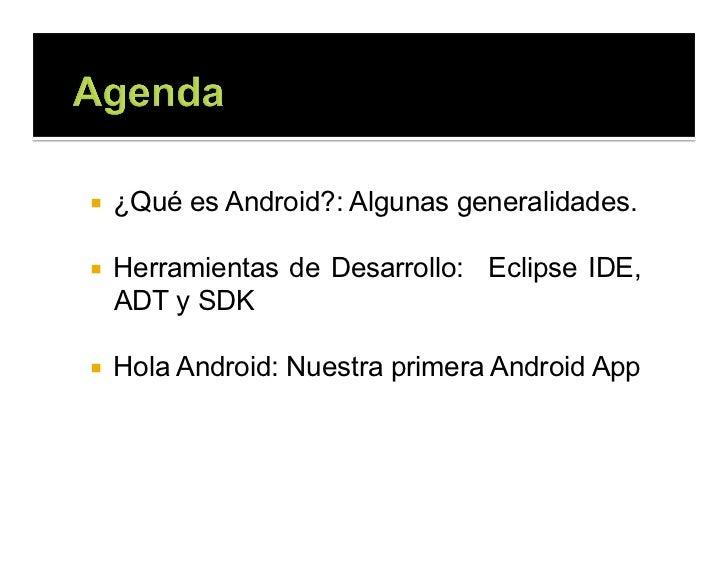 Breve introducción a Android Apps Slide 2