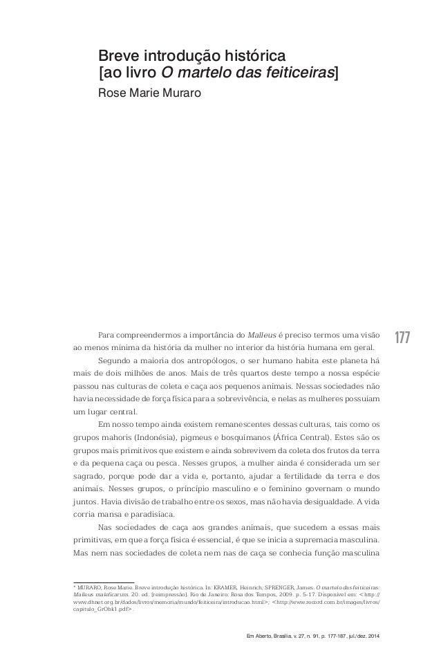 177 Em Aberto, Brasília, v. 27, n. 91, p. 177-187, jul./dez. 2014 Para compreendermos a importância do Malleus é preciso t...