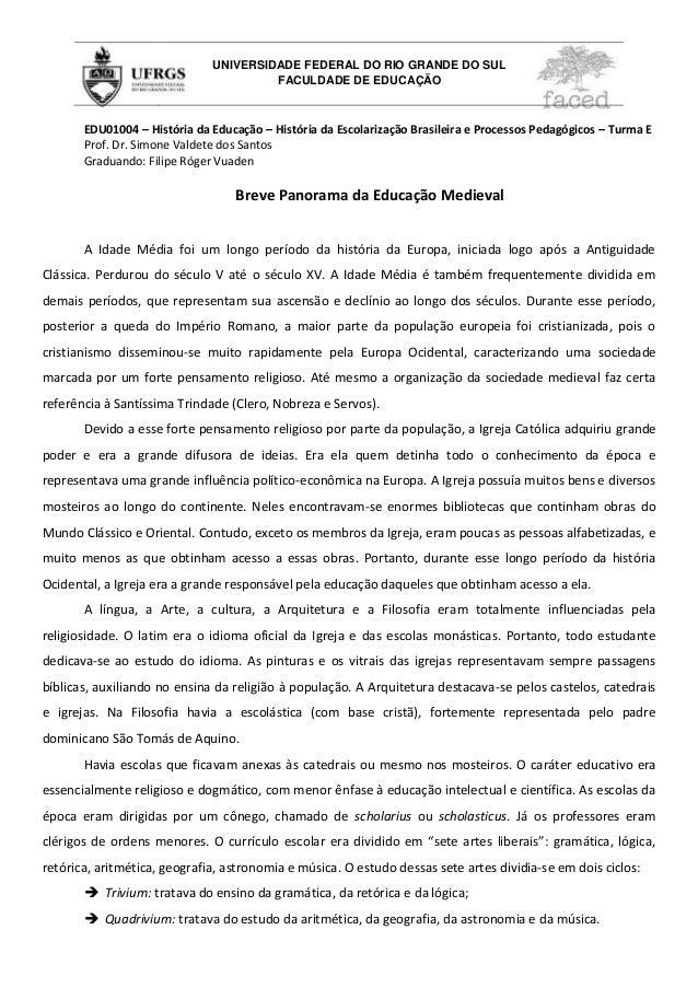 UNIVERSIDADE FEDERAL DO RIO GRANDE DO SUL                                       FACULDADE DE EDUCAÇÃO       EDU01004 – His...