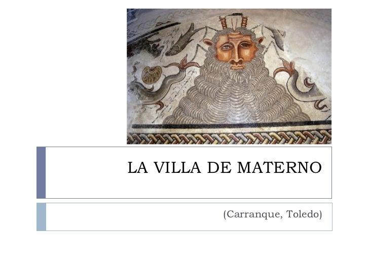 LA VILLA DE MATERNO (Carranque, Toledo)