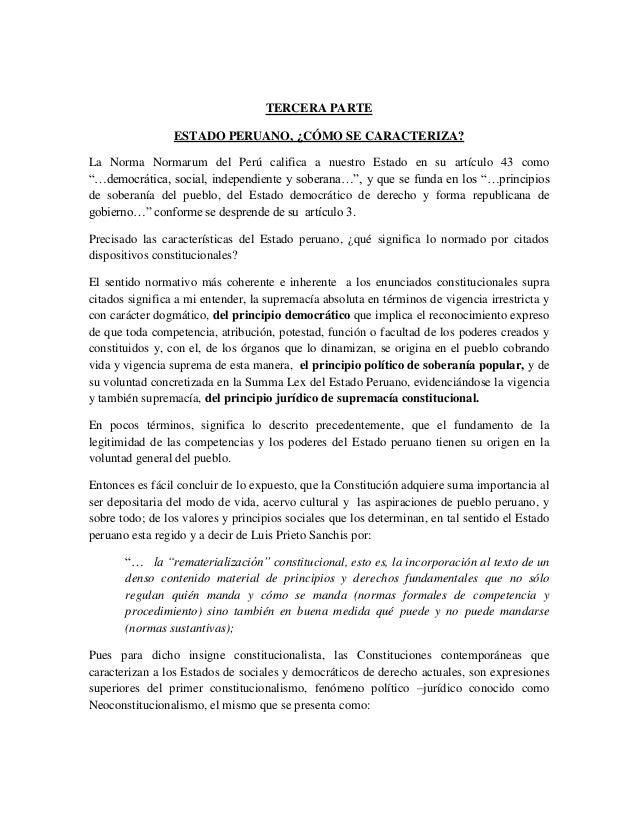 TERCERA PARTEESTADO PERUANO, ¿CÓMO SE CARACTERIZA?La Norma Normarum del Perú califica a nuestro Estado en su artículo 43 c...
