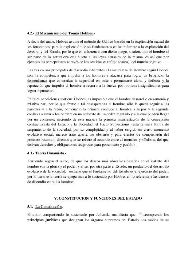 4.2.- El Mecanicismo del Tomás Hobbes.-A decir del autor, Hobbes asume el método de Galileo basado en la explicación causa...
