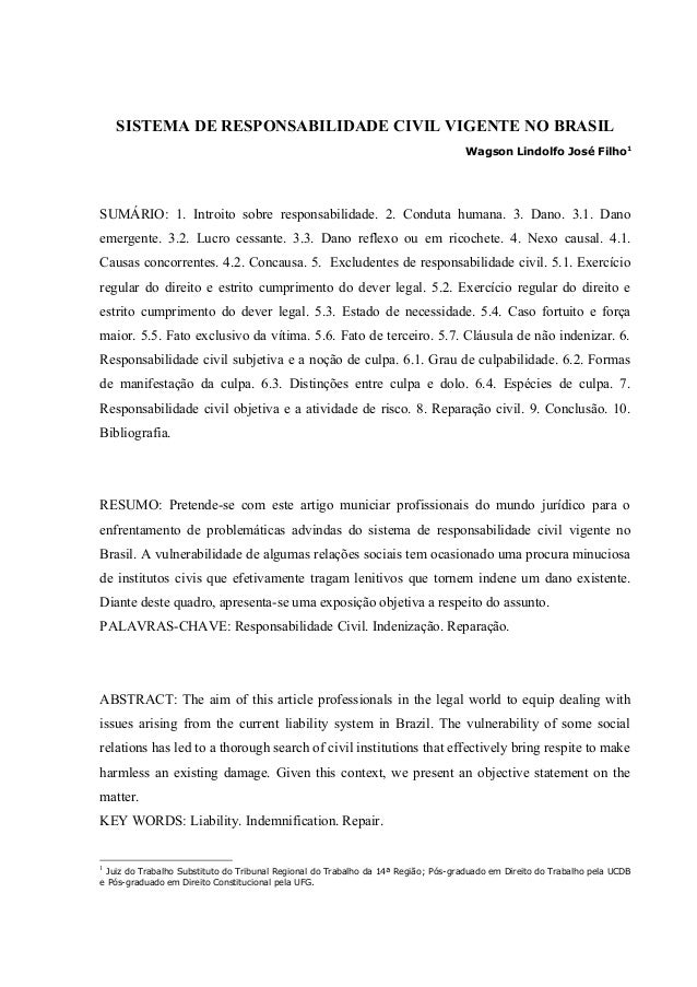 SISTEMA DE RESPONSABILIDADE CIVIL VIGENTE NO BRASIL Wagson Lindolfo José Filho1 SUMÁRIO: 1. Introito sobre responsabilidad...