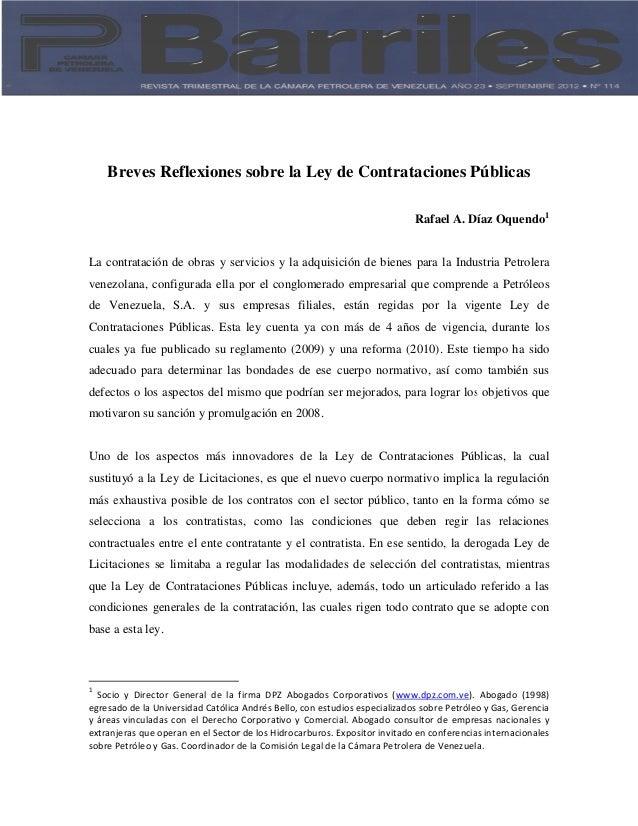 Breves Reflexiones sobre la Ley de Contrataciones Públicas La contratación de obras y servicios venezolana, configurada el...
