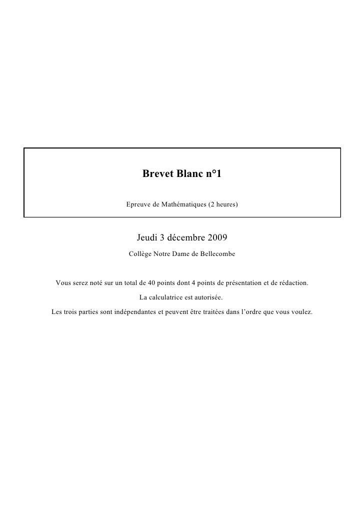 Brevet Blanc n°1                            Epreuve de Mathématiques (2 heures)                                 Jeudi 3 dé...