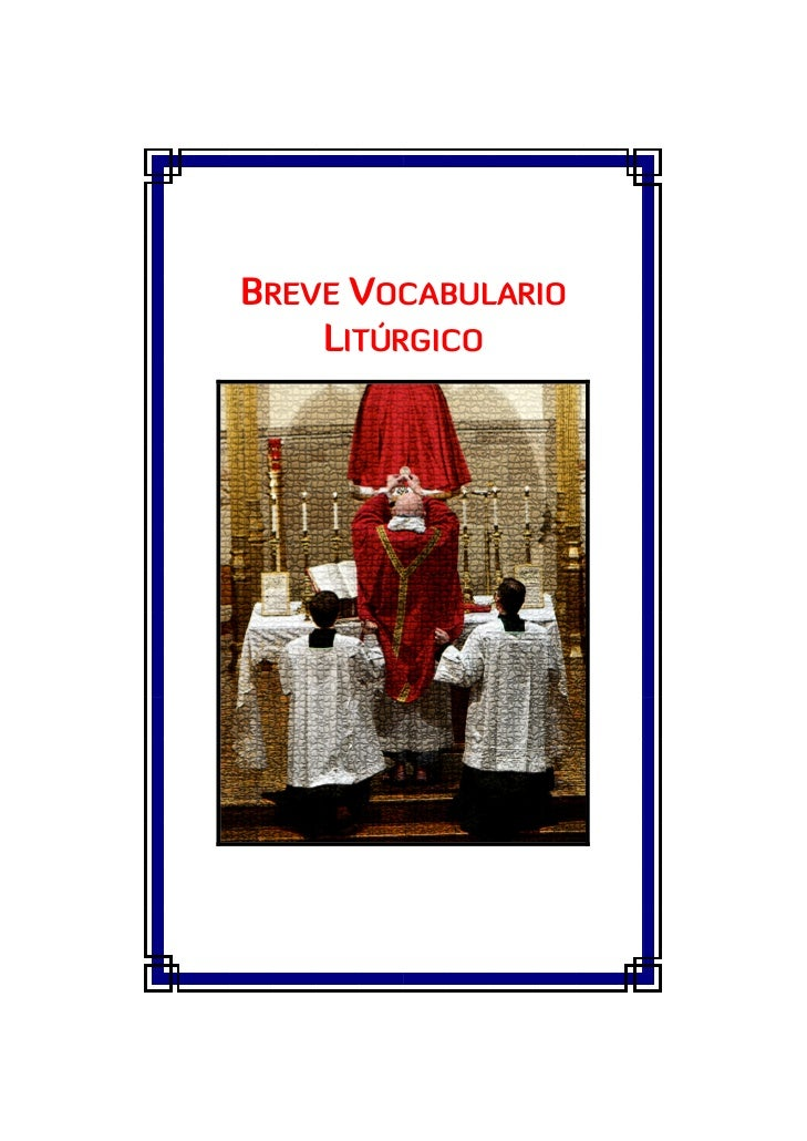 BREVE VOCABULARIO    LITÚRGICO