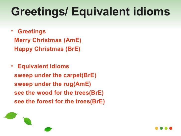 British english vs american english greetings equivalent m4hsunfo