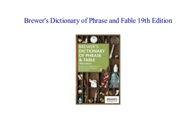 brewers dictionary of phrase and fable