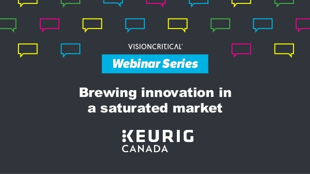 Webinar Series Brewing innovation in a saturated market Webinar Series