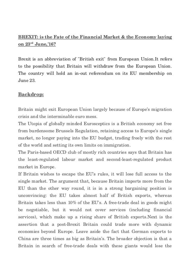 BREXIT:istheFateoftheFinancialMarket&theEconomylaying on23 rd June,'16?  Brexitisanabbreviationof...
