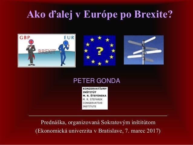 Ako ďalej v Európe po Brexite? Prednáška, organizovaná Sokratovým inštitútom (Ekonomická univerzita v Bratislave, 7. marec...