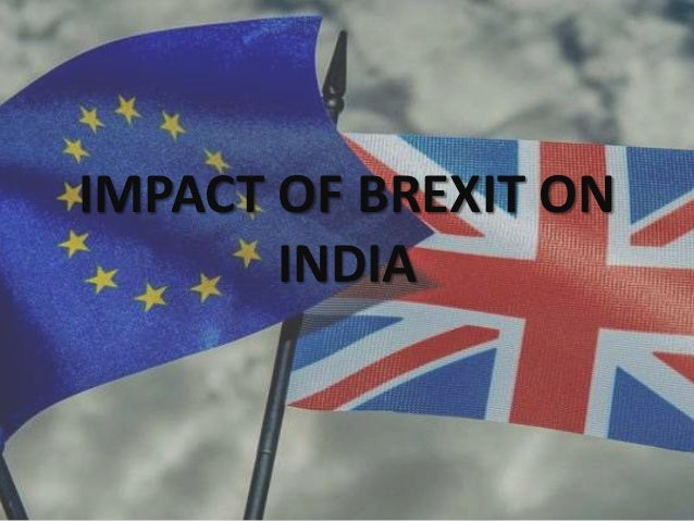 IMPACT OF BREXIT ON INDIA