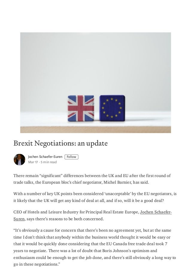 "Brexit Negotiations: an update Jochen Schaefer-Suren Follow Mar 17 · 5 min read There remain ""significant"" differences bet..."
