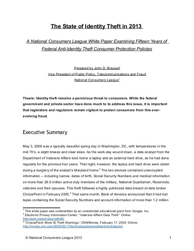 The State of Identity Theft in 2013 A National Consumers League White Paper Examining Fifteen Years of Federal Anti-Identi...