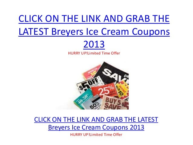 graphic regarding Breyers Ice Cream Coupons Printable called Breyers Ice Product Coupon codes 2013 - No cost Printable Breyers Ice