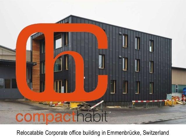 Relocatable Corporate office building in Emmenbrücke, Switzerland