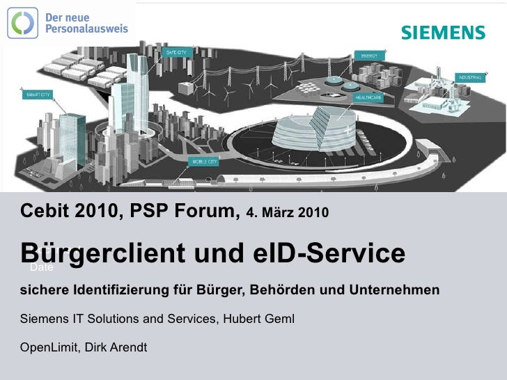 Cebit 2010, PSP Forum,  4. März 2010 Bürgerclient und eID-Service  sichere Identifizierung für Bürger, Behörden und Untern...