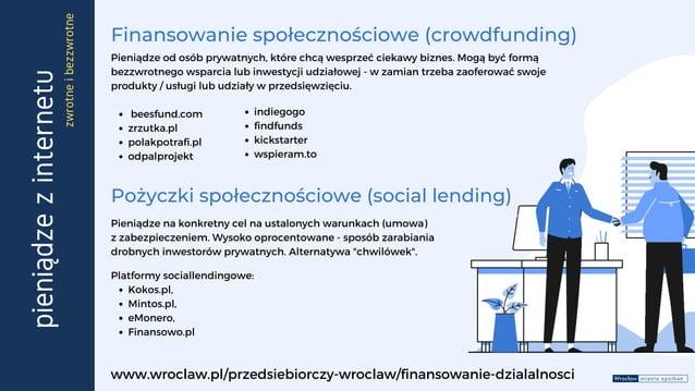 Kokos.pl, Mintos.pl, eMonero, Finansowo.pl Pieniądze na konkretny cel na ustalonych warunkach (umowa) z zabezpieczeniem. W...
