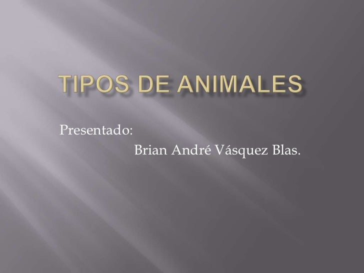 Presentado:              Brian André Vásquez Blas.