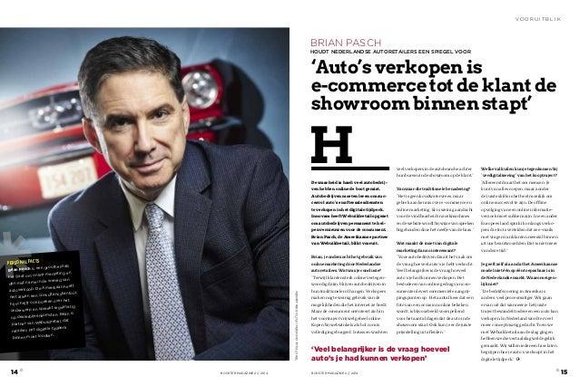Brian Pasch  houdt Nederlandse autoretailers een spiegel voor  De waarheid is hard: veel autobedrij-ven  hebben online de ...