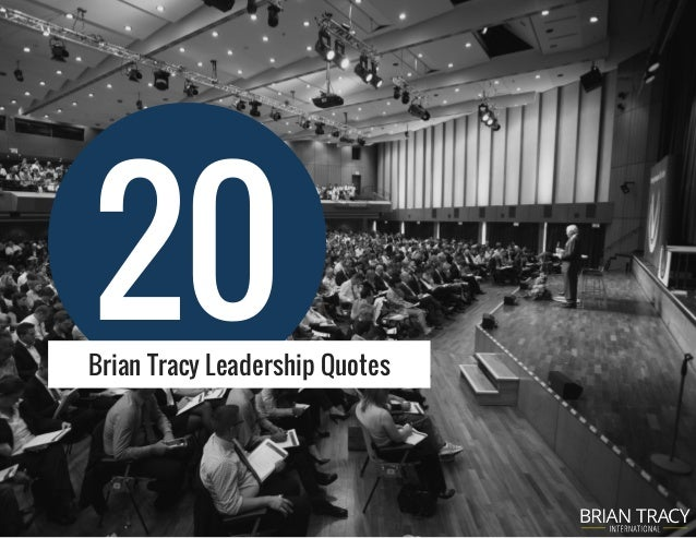 20Brian Tracy Leadership Quotes