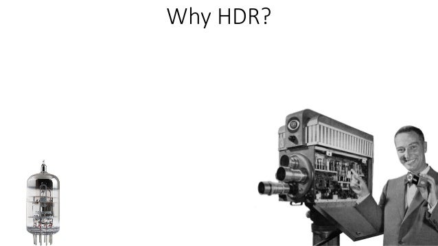HDR Formats and Trends Slide 3