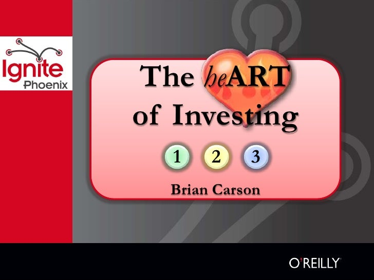 The heART of Investing   1    2    3   Brian Carson