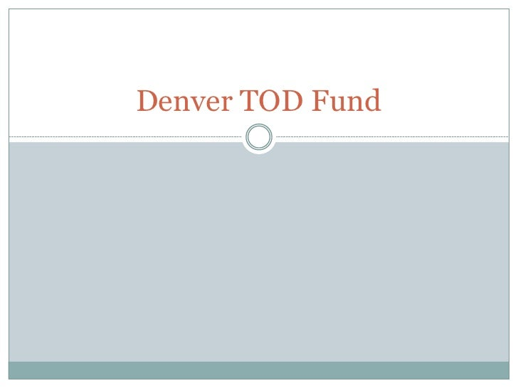 Denver TOD Fund