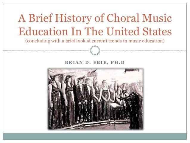 A Brief History of Music Education in America