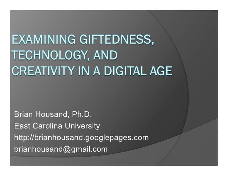 Brian Housand, Ph.D. East Carolina University http://brianhousand.googlepages.com brianhousand@gmail.com