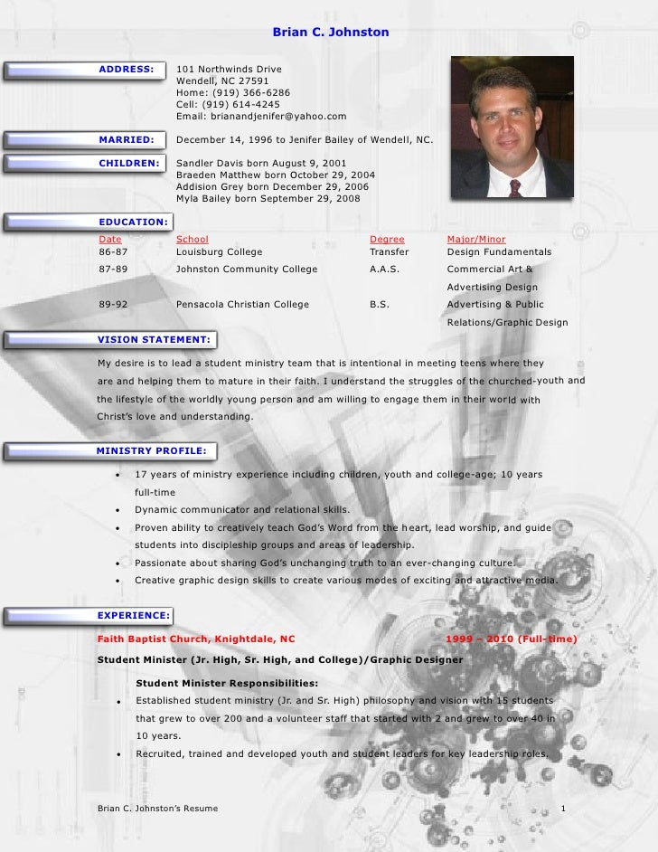 Brian Johnston Ministry Resume. Brian C. Johnston ADDRESS: 101 Northwinds  Drive ...  Youth Ministry Resume