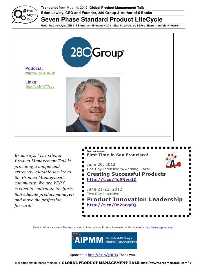 Transcript from May 14, 2012: Global Product Management Talk                Brian Lawley, CEO and Founder, 280 Group & Aut...