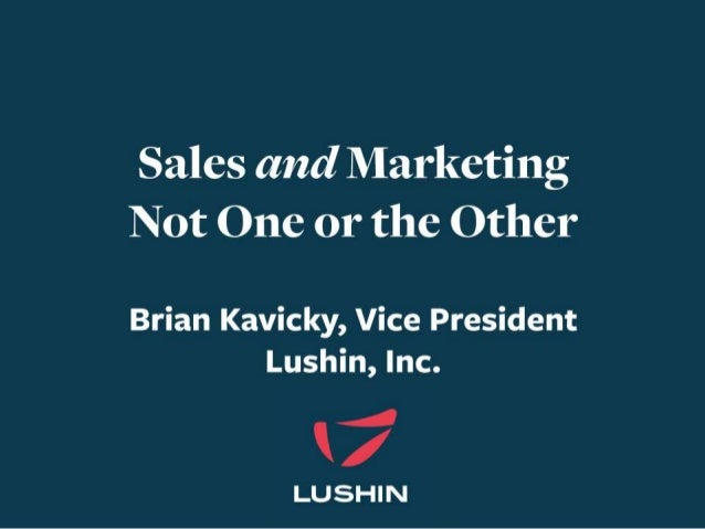 """Sales Says… • """"These leads are not the decision makers."""" • """"These leads are not ready to buy."""" • """"You are sending too many..."""