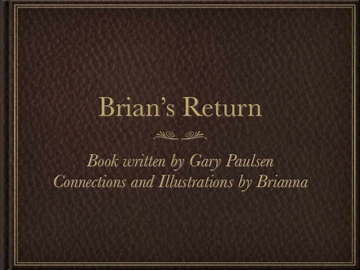 Brian's return book report