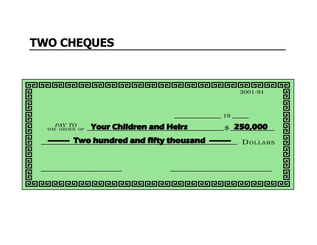 ---------- Two hundred and fifty thousand ---------- 250,000Tax Department TWO CHEQUES