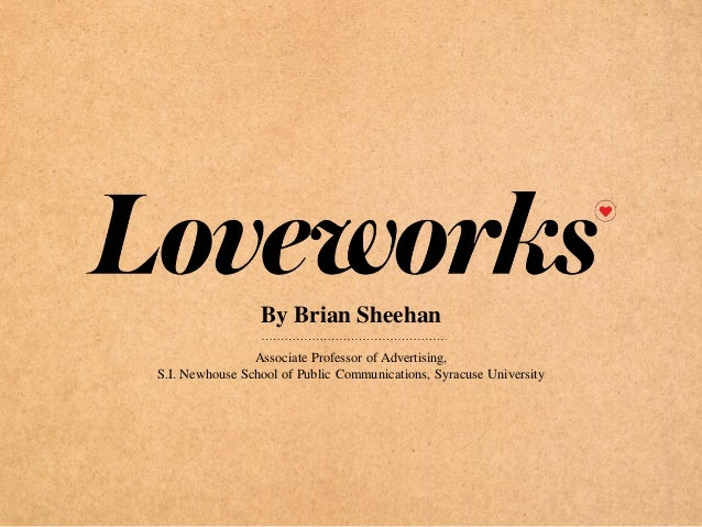 By Brian Sheehan Associate Professor of Advertising, S.I. Newhouse School of Public Communications, Syracuse University