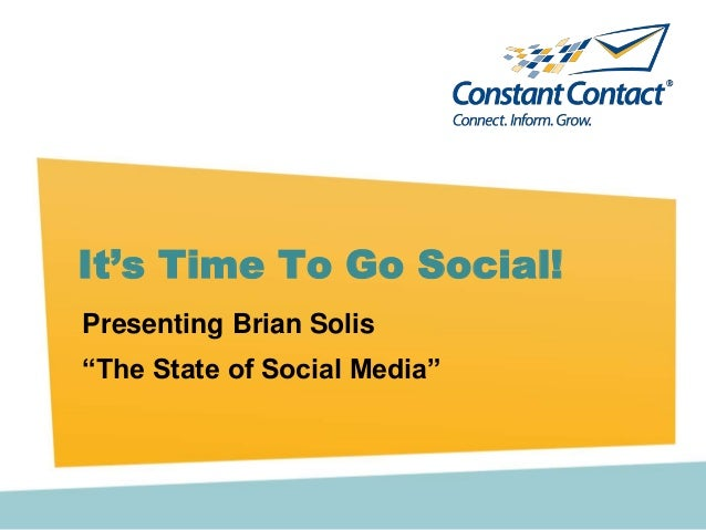 "Presenting Brian Solis ""The State of Social Media"" It's Time To Go Social!"