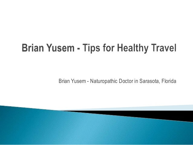 Brian Yusem - Naturopathic Doctor in Sarasota, Florida
